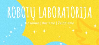 robotu laboratorija, registrcija, Mažeikiai, Akmenė, Joniškis, Šiauliai