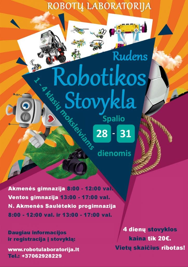 Robotų laboratorija - Rudens robotikos stovykla. Spalio 28-31 dienomis Akmenėje, Naujojoje akmenėje, Ventoje.